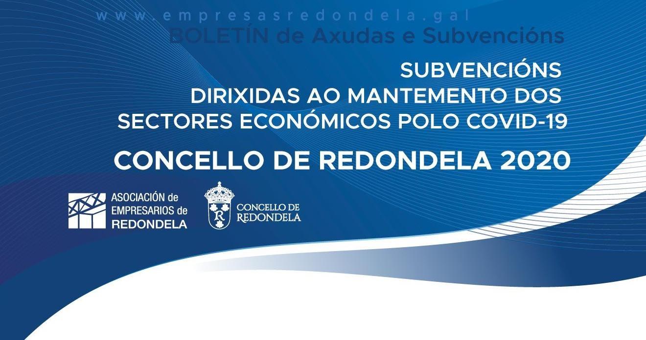 SUBVENCIÓNS DIRIXIDAS AO MANTEMENTO DOS SECTORES ECONÓMICOS POLO COVID-19 DO CONCELLO DE REDONDELA.