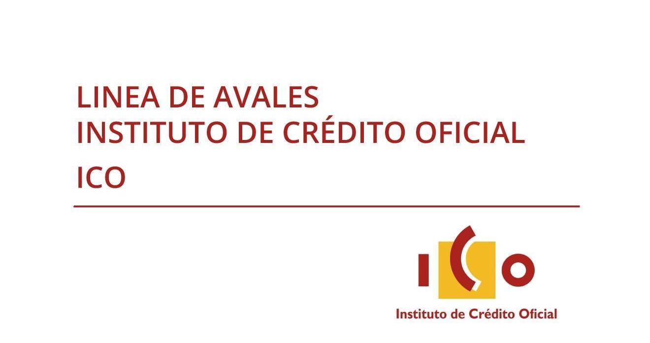LINEAS DE AVALES INSTITUTO DE CRÉDITO OFICIAL (ICO)