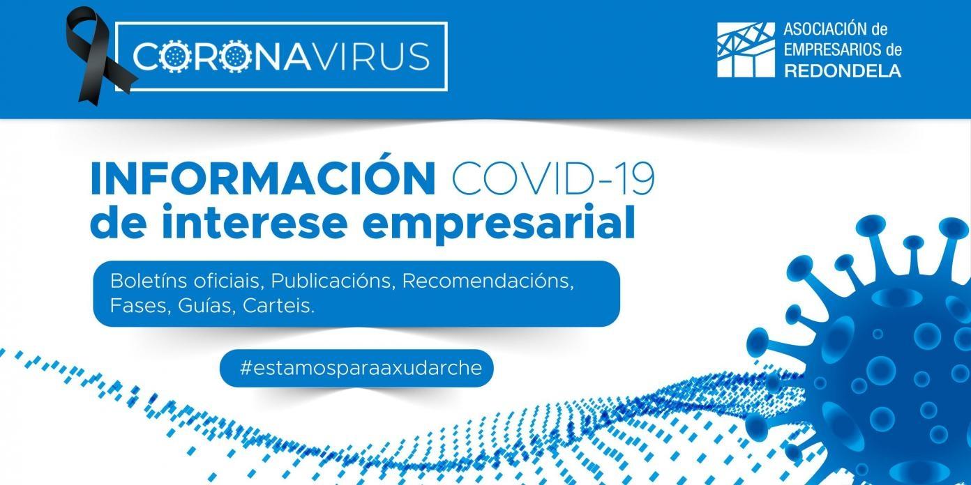 A CRISE SANITARIA COVID-19. INFORMACIÓN DE INTERESE PARA EMPRESAS.