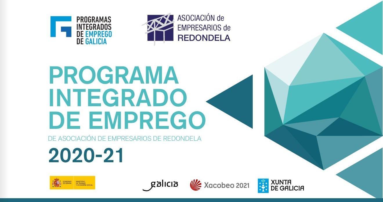 PROGRAMA INTEGRADO DE EMPREGO DE ASOCIACIÓN DE EMPRESARIOS DE REDONDELA.
