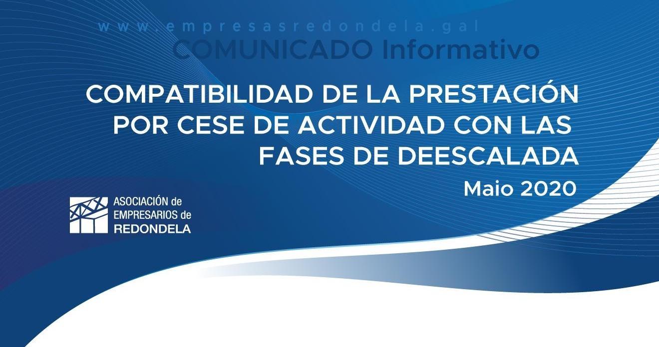 COMPATIBILIDAD DE LA PRESTACIÓN POR CESE DE ACTIVIDAD CON LAS FASES DE DEESCALADA